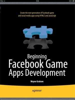Hem llegit Beginning Facebook Game Apps Development de Wayne Graham